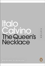 Queens Necklace - Calvino, Italo