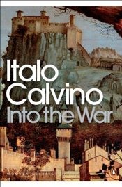 Into the War - Calvino, Italo