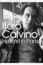 Hermit in Paris - Calvino, Italo