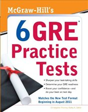 McGraw-Hills 6 GRE Practice Tests - Thomas, Christopher R.