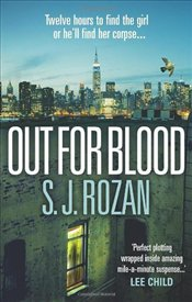 Out For Blood - Rozan, S. J.