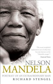 Nelson Mandela : Portrait of an Extraordinary Man - Stengel, Richard