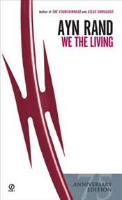 We the Living - Rand, Ayn