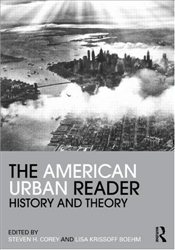 American Urban Reader : History and Theory -