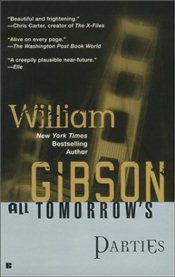 All Tomorrows Parties - Gibson, William