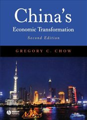 Chinas Economic Transformation - Chow, Gregory C.