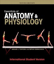 Essentials of Anatomy and Physiology 9e WIE - Tortora, Gerard J.