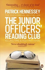 Junior Officers Reading Club : Killing Time and Fighting Wars - Hennessey, Patrick
