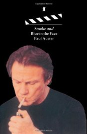 SMOKE AND BLUE IN THE FACE - Auster, Paul
