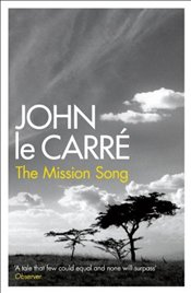 Mission Song - Le Carre, John