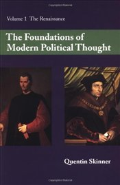 Foundations of Modern Political Thought V1 : The Renaissance - Skinner, Quentin