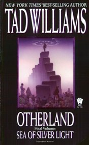 Sea of Silver Light : Otherland 4 - Williams, Tad