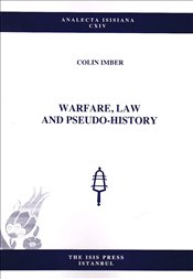 Warfare Law and Pseudo History - Imber, Colin