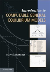 Introduction to Computable General Equilibrium Models - Burfisher, Mary E.