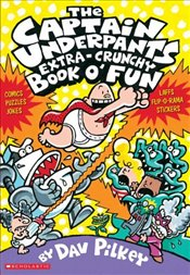 Captain Underpants Extra-Crunchy Book O Fun n Games - Pilkey, Dav