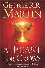 Feast for Crows  - Martin, George R. R.