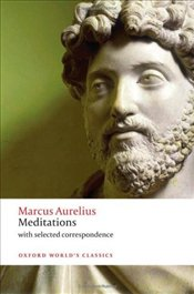 Meditations : with selected correspondence - Aurelius, Marcus