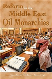 Reform in The Middle East Oil Monarchies - Ehteshami, Anoushiravan