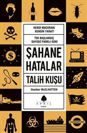 Şahane Hatalar 2 : Talih Kuşu - McElhatton, Heather