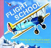 Flight School : How to Fly a Plane - Step by Step - Barnard, Nick