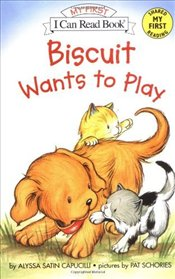 Biscuit Wants to Play  (I Can Read – Shared My First Reading) - Capucilli, Alyssa Satin