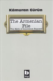 Armenian File : Myth of Innocence Exposed - Gürün, Kamuran