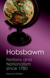 Nations and Nationalism since 1780 : Programme, Myth, Reality - Hobsbawm, Eric J.