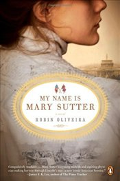 My Name Is Mary Sutter - Oliveria, Robin