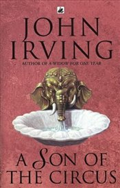 Son Of The Circus - Irving, John