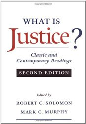 What is Justice? : Classic and Contemporary Readings - Solomon, Robert C.