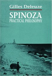 Spinoza : Practical Philosophy - Deleuze, Gilles