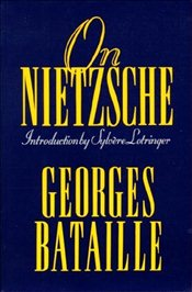 On Nietzsche - Bataille, Georges