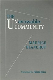 Unavowable Community - Blanchot, Maurice