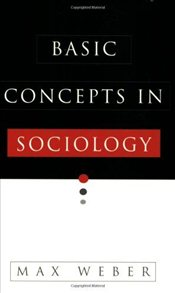 Basic Concepts of Sociology - Weber, Max