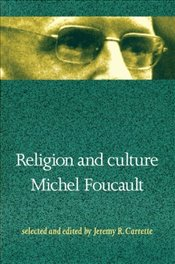 Religion and Culture - Foucault, Michel