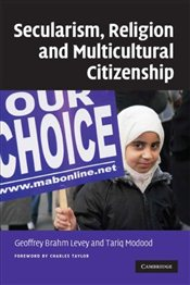 Secularism, Religion and Multicultural Citizenship - Levey, Geoffrey