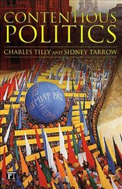 Contentious Politics - Tilly, Charles