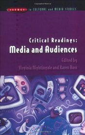 Critical Readings : Media and Audiences  - Nightingale, Virginia