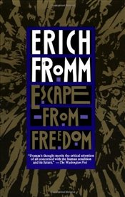 Escape from Freedom - Fromm, Erich