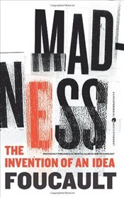 Madness : The Invention of an Idea  - Foucault, Michel