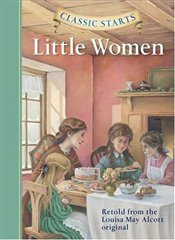 Classic Starts : Little Women  - Alcott, Louisa May