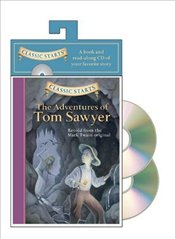 Classic Starts Audio : The Adventures of Tom Sawyer - Twain, Mark