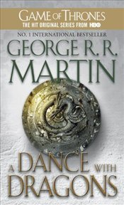 Dance With Dragons : Song of Ice and Fire 5 - Martin, George R. R.