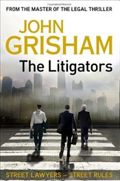 Litigators - Grisham, John