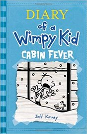 Diary of a Wimpy Kid 6 : Cabin Fever - Kinney, Jeff