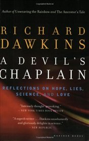 Devils Chaplain : Reflections on Hope, Lies, Science, and Love - Dawkins, Richard