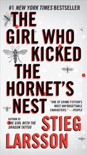 Girl Who Kicked the Hornets Nest - Larsson, Stieg