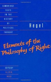 Elements of the Philosophy of Right - Hegel, George Wilhelm Friedrich