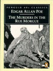 Murders in the Rue Morgue - Poe, Edgar Allan