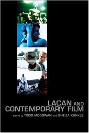Lacan and Contemporary Film  - McGowan, Todd